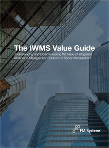 IWMS Value Guide - Communicating the value of IWMS to members of the C-Suite