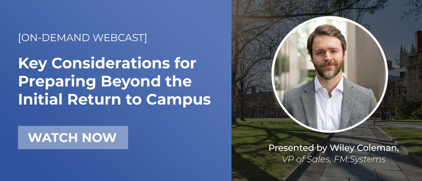 blog8 - 4 Key Considerations for Preparing Beyond the Initial Return to Campus (Part 1)