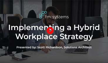 video implementing hybrid workplace strategy - Our Resources